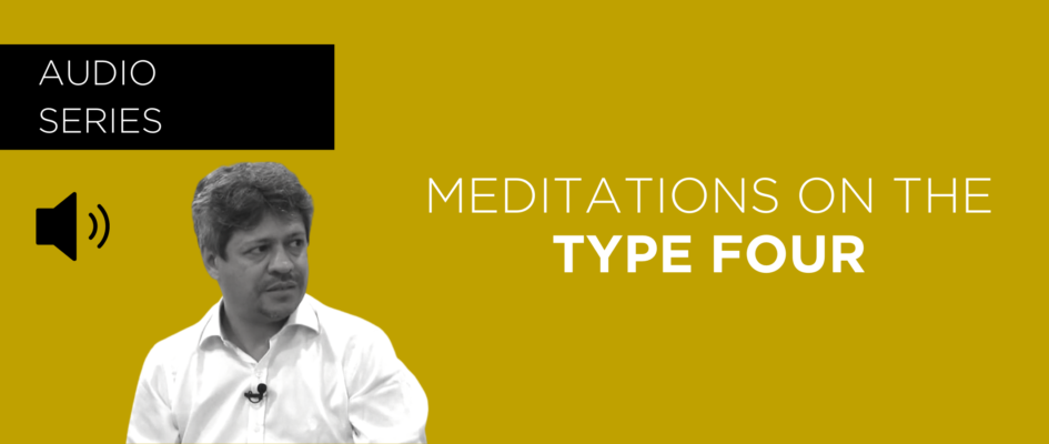 Meditations on the Type Four